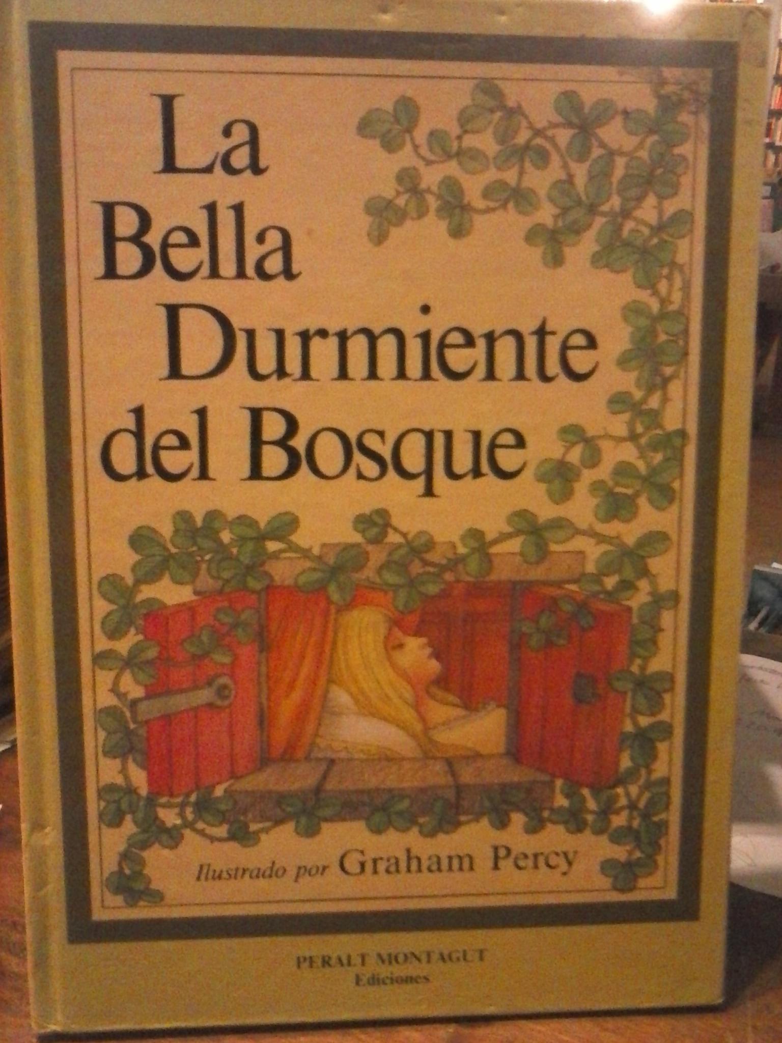 La Bella Durmiente Del Bosque By Percy Graham Sanz Calleja Niceforo Tr Cartone Ilustrado 1991 La Leona Libreria