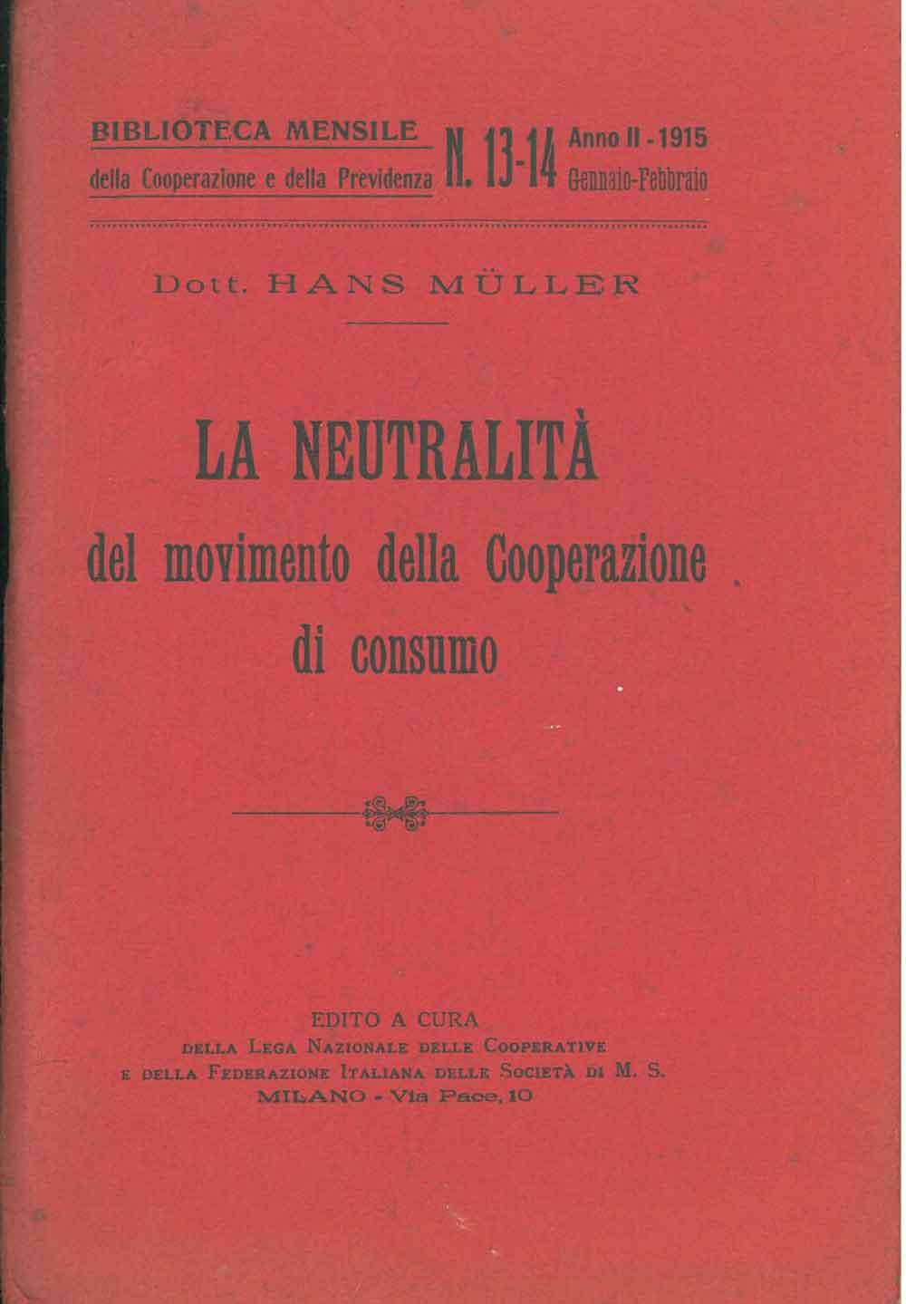 La neutralità del movimento della cooperazione di: Muller Hans