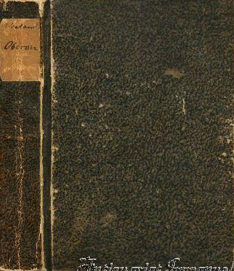 Wieland's Oberon. Erster und zweiter Theil.: Wieland, Christoph Martin