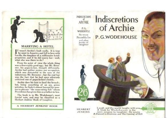 Indiscretions of Archie by P G Wodehouse: Fine Hardcover (1926) | Dick Neal  Fine Books