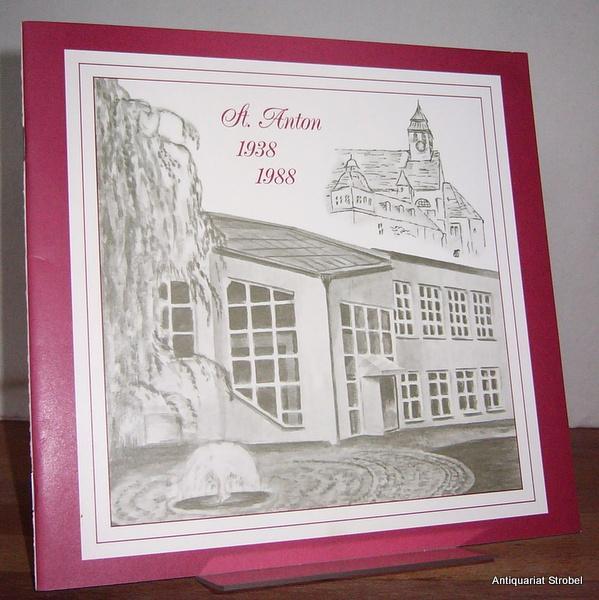 St. Anton 1938-1988. 50 Jahre Pfarrei St.: Kempten.