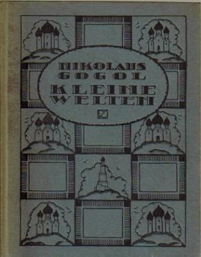 2 Titel / 1. Kleine Welten (Zwei: Gogol, Nikolaus (Nikolai)