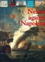 Nelson against Napoleon From the Nile to: Gardiner, Robert