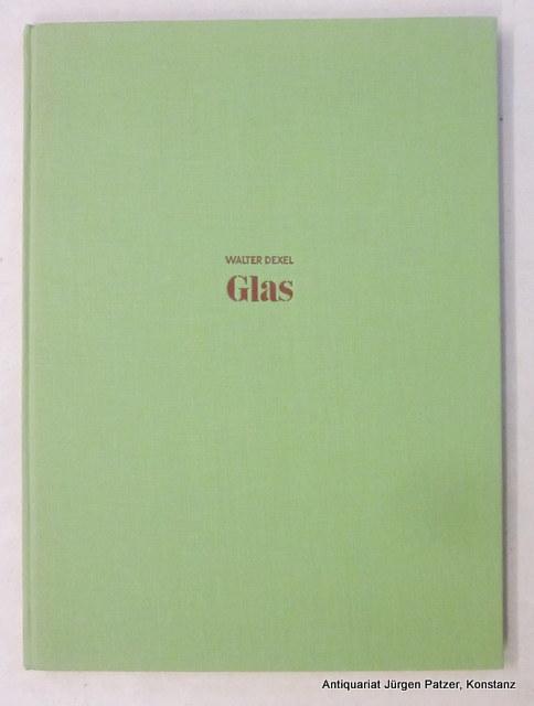 Glas. Ravensburg, Otto Maier, 1950. Fol. Mit: Dexel, Walter.