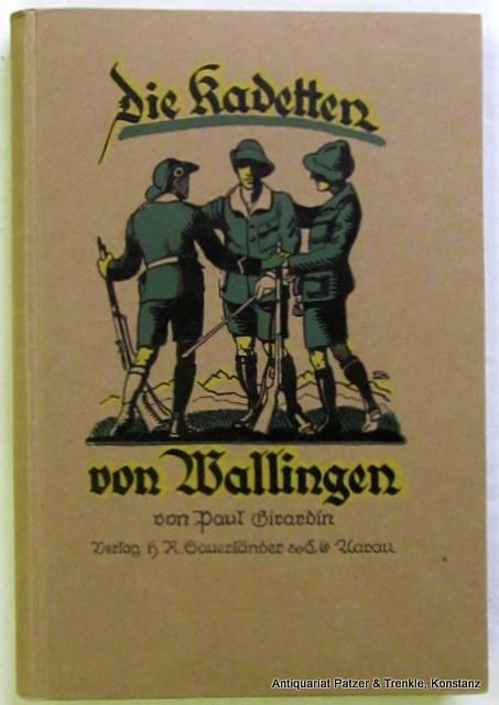 Die Kadetten von Wallingen. Ein Buch für: Girardin, Paul.
