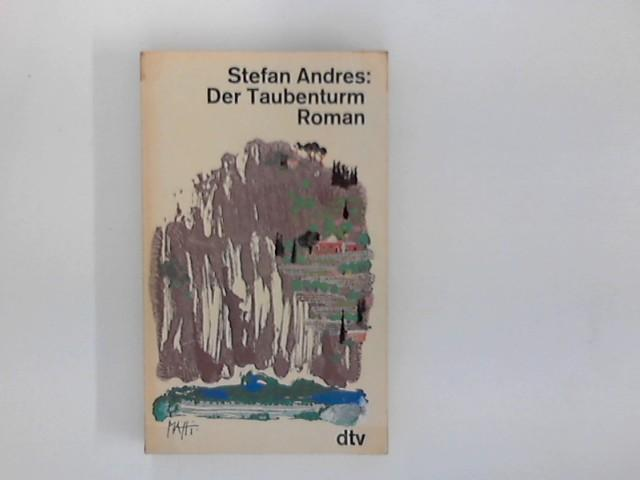 Der Taubenturm : Roman.: Andres, Stefan: