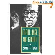 Freud, Race, and Gender - Gilman, Sander L.