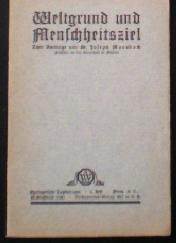 Weltgrund und Menschheitsziel, Zwei Vorträge: Mausbach, Joseph
