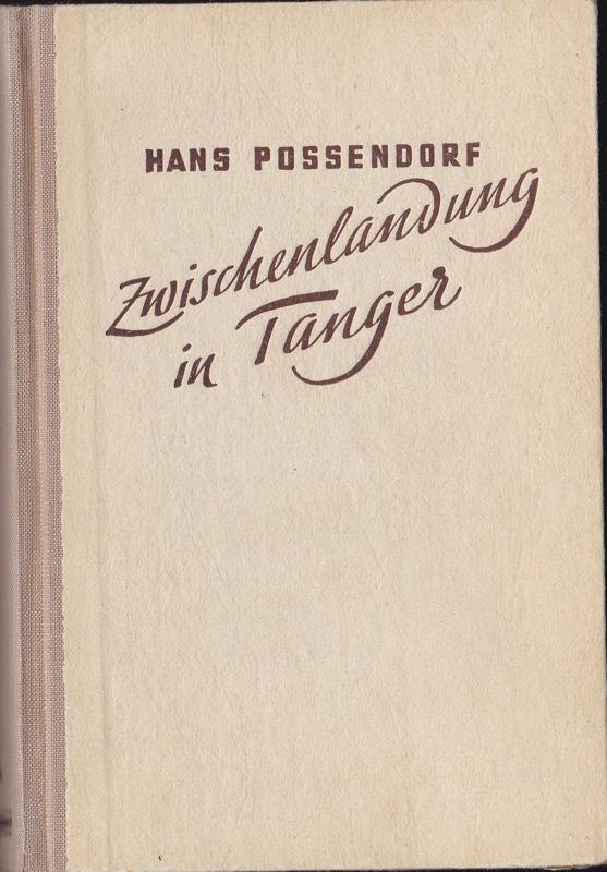Zwischenlandung in Tanger: Possendorf, Hans