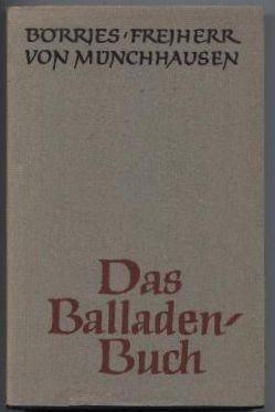 Das Balladenbuch.: Münchhausen, Freiherr Börries