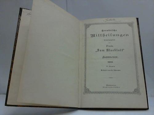 Heraldische Mittheilungen herausgegeben vom Verein Zum Kleeblatt: Ahrens, H.
