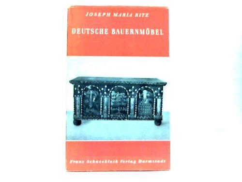 Deutsche Bauernöbel: Ritz, Joseph Maria