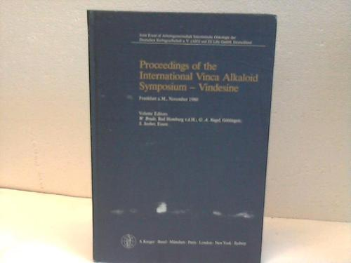 Proceedings of the International Vinca Alkaloid Symposium: Brade, W. /
