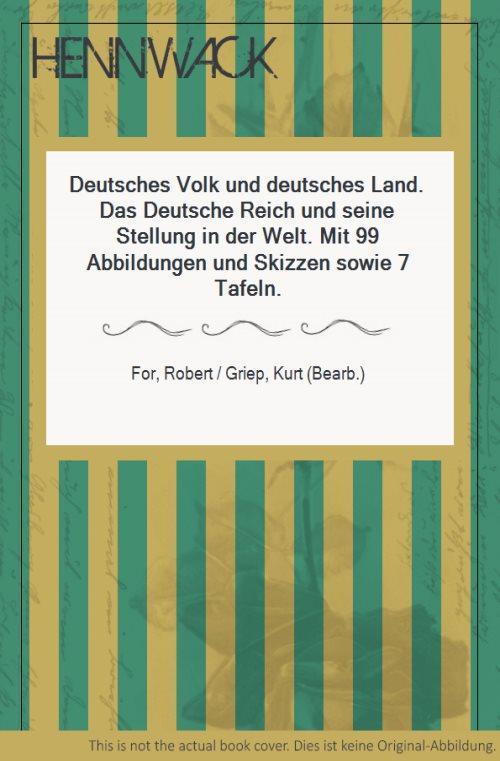 Deutsches Volk und deutsches Land. Das Deutsche: For, Robert /