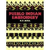 Pueblo Indian Embroidery (Dover Books on the: P. Mera, H.