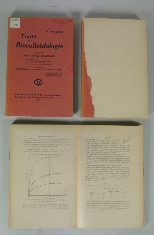 TRAITE DE BIOCOLLOIDOLOGIE, Tome III: PHENOMENES COLLOIDAUX,: Kopaczewski, Wladislas: