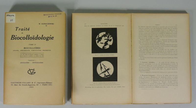 TRAITE DE BIOCOLLOIDOLOGIE, Tome II: BIOCOLLOIDES, Fascicule: Kopaczewski, Wladislas:
