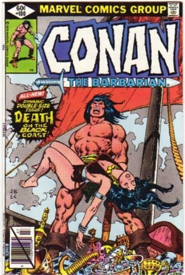 """Conan the Barbarian # 100 July 1979 -The Death of """"Belit"""" in """"Death on the  Black Coast"""" -Adapted from """"Queen of the Black Coast"""" by Robert E. Howard  (comic) by Thomas, Roy;"""