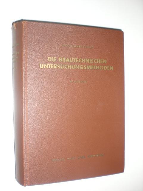 Die brautechnischen Untersuchungsmethoden. Mit 93 Abbildungen.: PAWLOWSKI, Franz und