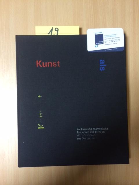 Kunst als Konzept - Konkrete und geometrische: Leistner, Gerhard, Johanna