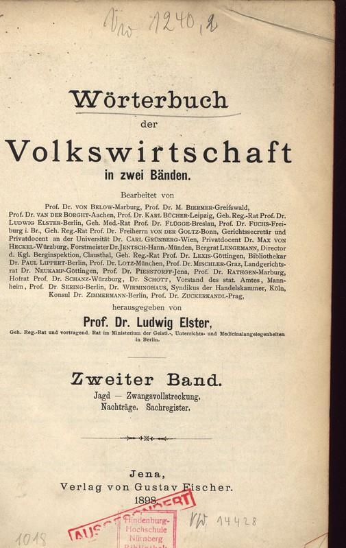 Wörterbuch der Volkswirtschaft in zwei Bänden. Zweiter: Elster, Ludwig [hrsg.]: