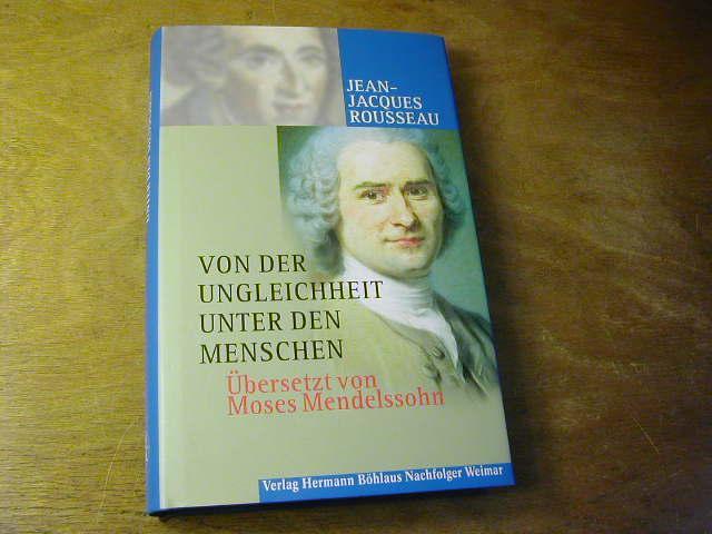 Abhandlung von dem Ursprung der Ungleichheit unter: Jean-Jacques Rousseau /