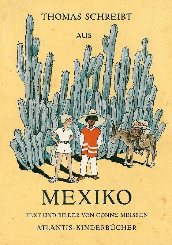 Thomas schreibt aus Mexiko.: Meissen, Conny.