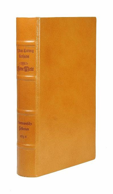 Newe Welt Und Americanische Historien. Inhaltende Warhafftige: Gottfried, Johann Ludwig.