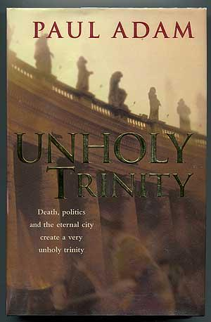 Unholy Trinity: ADAM, Paul