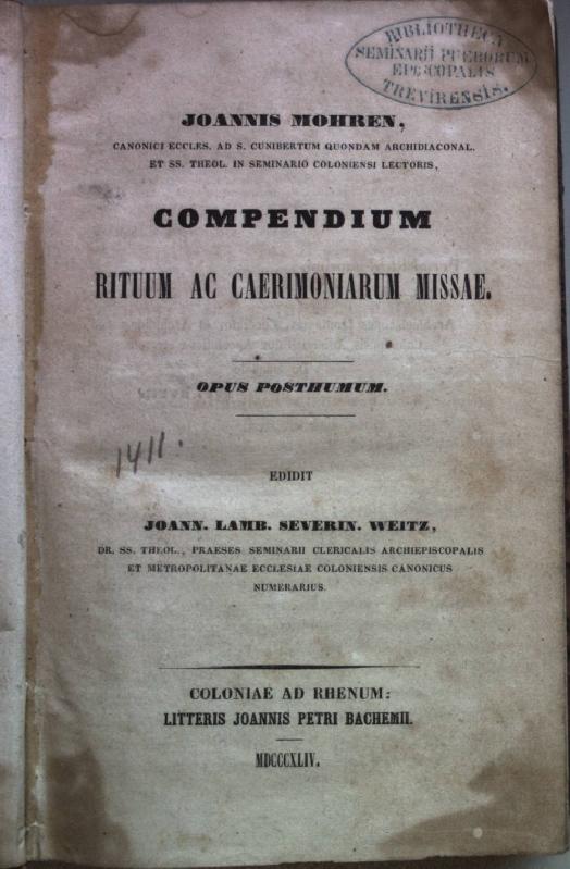Compendium rituum ac caerimoniarum missae. Opus posthumum: Mohren, Joannis und