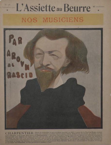 Portrait caricature by Aroun-al-Rascid [pseud. Umberto Brunelleschi]: CHARPENTIER, Gustave 1860-1956