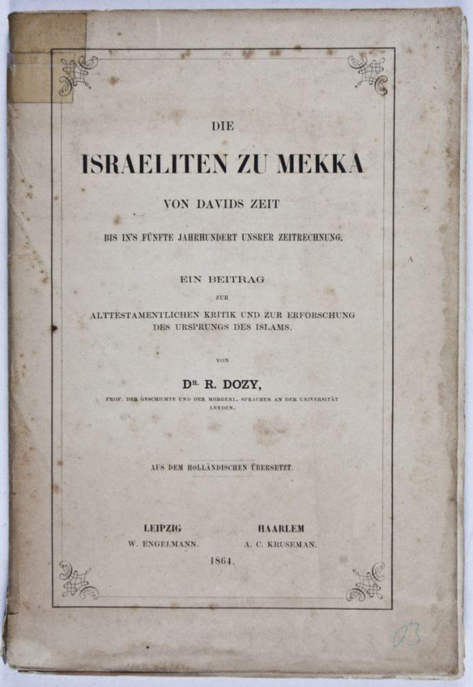 Die Israeliten zu Mekka von Davids Zeit: Dozy, R. Dr