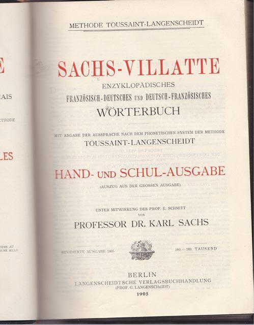 Sachs - Villatte. Enzyklopädisches Französisch - Deutsches: Prof. Dr. Sachs,