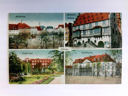 Postkarte: Hanau - Verschiedene Ansichten: Hanau