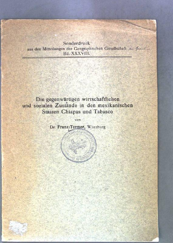 Die gegenwärtigen wirtschaftlichen und sozialen Zustände in: Termer, Franz: