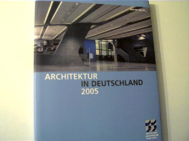 Architektur in Deutschland 2005,: Durth, Werner: