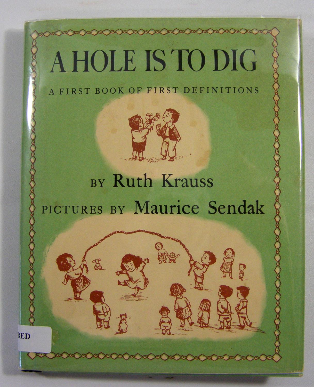 A Hole is to Dig: A First: Krauss, Ruth (Maurice