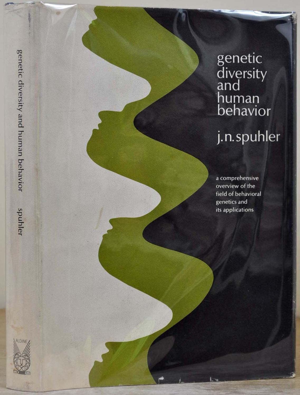 GENETIC DIVERSITY AND HUMAN BEHAVIOR. Signed by: Spuhler, J. N.;