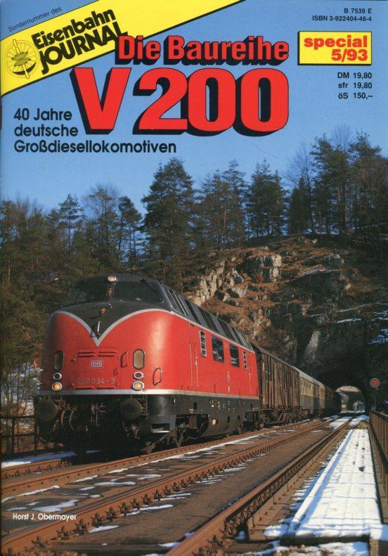 Eisenbahn Journal. special 5/93. Die Baureihe V200.: Obermayer, Horst J.