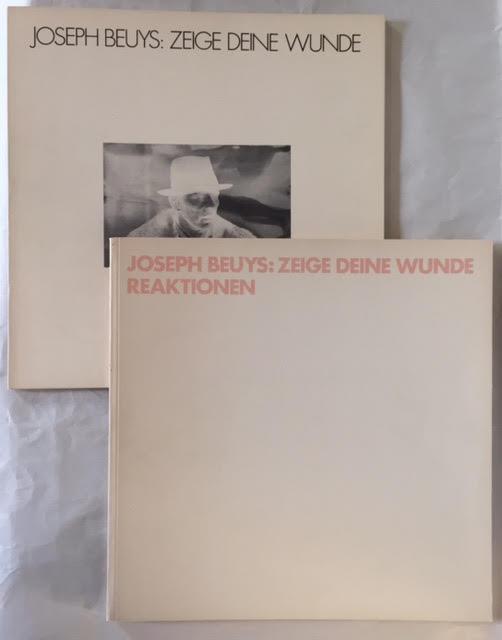 Joseph Beuys: Zeige Deine Wunde - 2: Schellman, Jorg ;