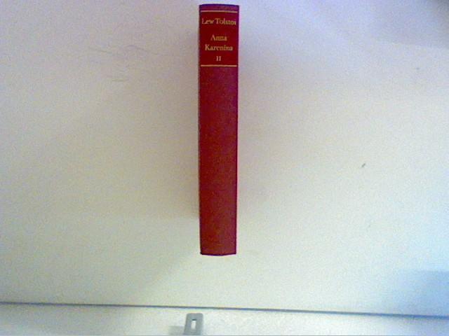 Anna Karenina - Zweiter Band: Tolstoi, Lew: