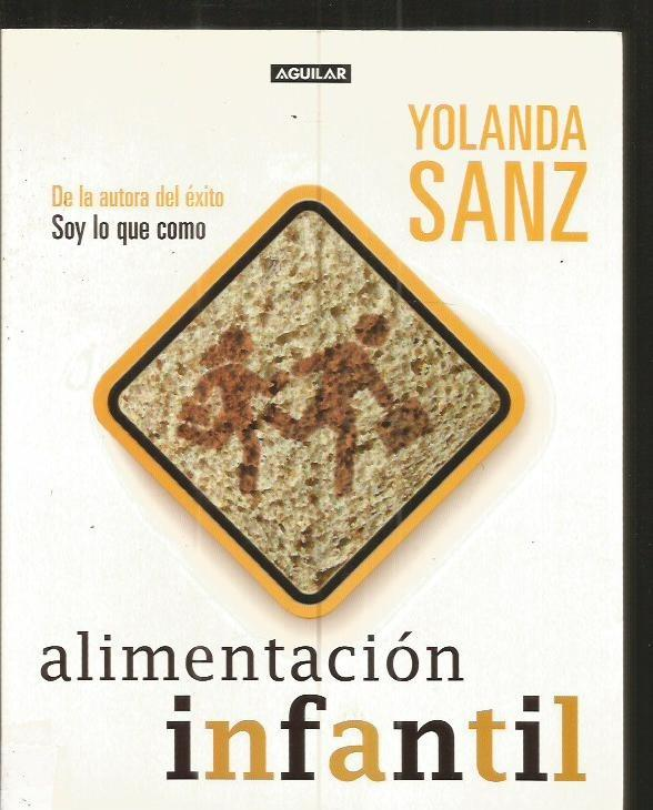 ALIMENTACION INFANTIL - SANZ, YOLANDA