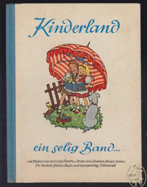 Kinderland Ein selig Band. Ein Bilderbuch für: FRITSCHE, Veronika.