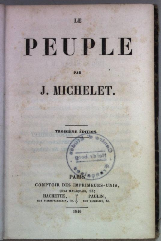 Le Peuple.: Michelet, J.: