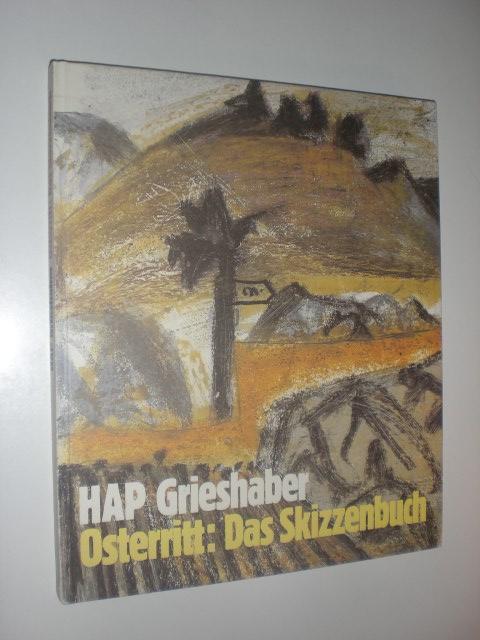 Osterritt: Das Skizzenbuch mit einem Bericht von: GRIESHABER, HAP: