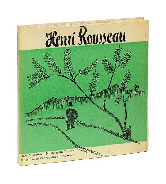 Henri Rousseau. Dichtung und Zeugnis. Mit Photos: Rousseau, Henri.