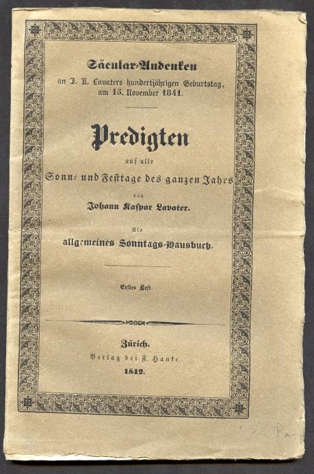 Predigten auf alle Sonn- und Festtage des: Lavater, Johann Kaspar.