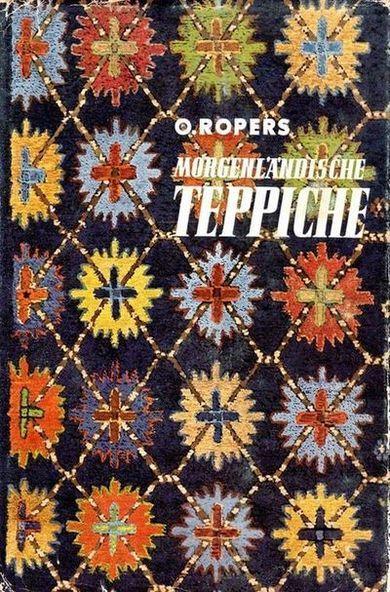 Morgenländische Teppiche. Ein Handbuch für Sammler und: Ropers, H.: