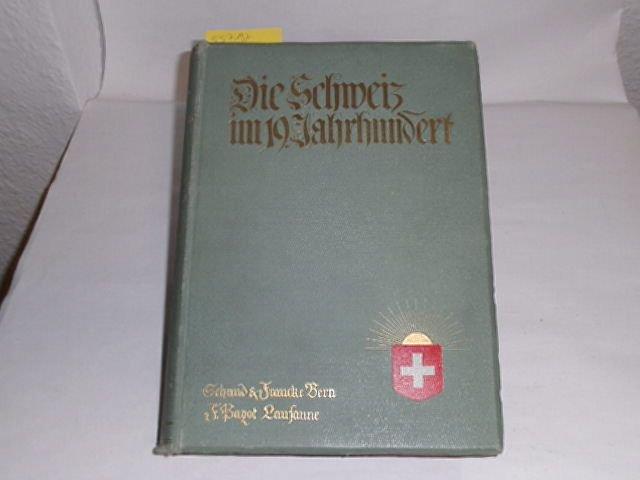 Die Schweiz im 19. Jahrhundert ; 1.: Seippel