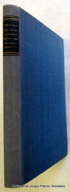 Die illustrierten deutschen Bücher des 18. Jahrhunderts.: Rümann, Arthur.